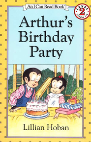Arthur's Birthday Party, An I Can Read Book   -              By: Lillian Hoban