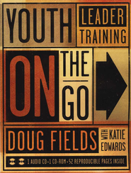 Youth Leader Training on the Go  -              By: Doug Fields