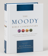 Moody Bible Commentary  -              By: Michael Rydelnik, Michael Vanlaningham