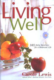 Living Well: 365 Daily Devotions for a Balanced Life - Slightly Imperfect  -     By: Carole Lewis