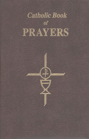 Catholic Book of Prayers  -              By: Rev. Maurus Fitgerald O.F.M.