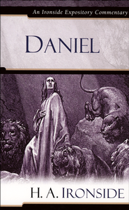Daniel: An Ironside Expository Commentary  -     By: H.A. Ironside