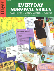 Everyday Survival Skills: Money, Matters, Meeting Daily Needs, and Careers  -