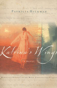Katrina's Wings   -     By: Patricia Hickman