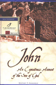 John: An Eyewitness Account of the Son of God   -     By: Whitney T. Kuniholm