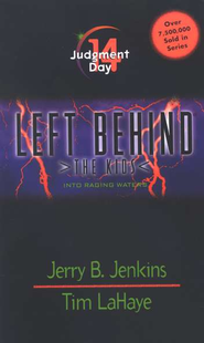Judgment Day, Left Behind: The Kids #14   -     By: Tim LaHaye, Jerry B. Jenkins
