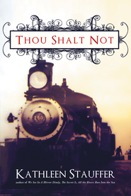 Thou Shalt Not - eBook  -     By: Kathleen Stauffer