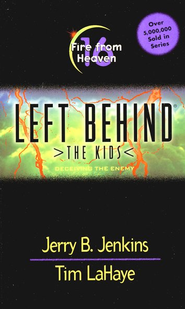 Fire from Heaven, Left Behind: The Kids #16   -     By: Tim LaHaye, Jerry B. Jenkins