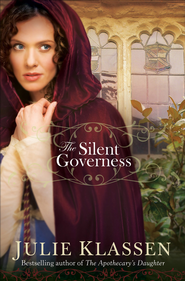 Silent Governess, The - eBook  -     By: Julie Klassen