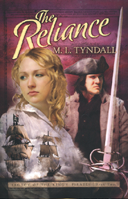 The Reliance, Legacy of the Kings' Pirates Series #2   -     By: MaryLu Tyndall