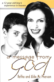 A Message from God   -     By: Retha McPherson, Aldo McPherson