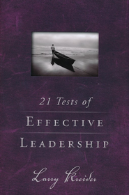 21 Tests of Effective Leadership  -     By: Larry Kreider
