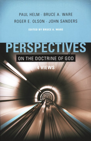 Perspectives on the Doctrine of God: Four Views  -     Edited By: Bruce A. Ware     By: Edited by Bruce Ware