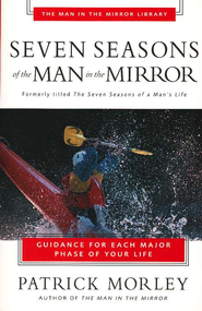Seven Seasons of the Man in the Mirror   -     By: Patrick Morley