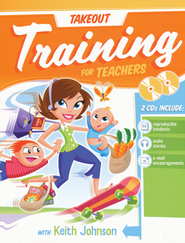 Takeout Training for Teachers  -     By: Keith Johnson