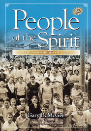 People of the Spirit: The Assemblies of God   -     By: Gary B. McGee