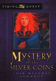 Viking Quest Series #2: Mystery of the Silver Coins   -     By: Lois Walfrid Johnson