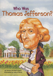 Who Was Thomas Jefferson?  -     By: Dennis Brindell Fradin