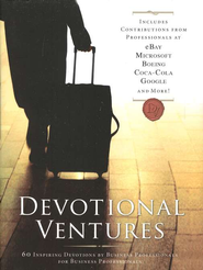 Devotional Ventures: 60 Inspiring Devotions for the Busy Professional  -     By: Corey Cleek