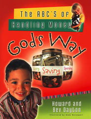 The ABC's of Handling Money God's Way  -     By: Howard Dayton, Bev Dayton