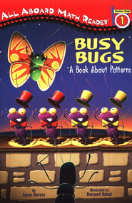 Busy Bugs All Aboard Reading Station Stop 1  -     By: Jayne Harvey     Illustrated By: Bernard Adnet