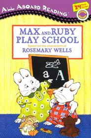 Max and Ruby Play School All Aboard Reading Picture Reader  -     By: Rosemary Wells