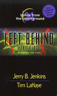 Uplink from the Underground, Left Behind: The Kids #24   -     By: Tim LaHaye, Jerry B. Jenkins