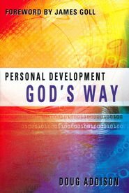 Personal Development God's Way  -     By: Doug Addison