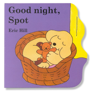 Good Night, Spot: A Little Spot Board Book  -     By: Eric Hill