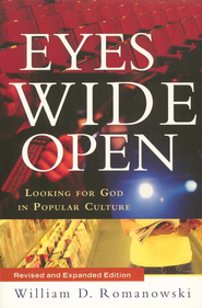 Eyes Wide Open, Revised and Updated   -     By: William D. Romanowski