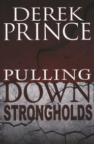 Pulling Down Strongholds - eBook  -     By: Derek Prince