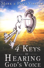 4 Keys to Hearing God's Voice  -     By: Mark & Patti Virkler