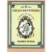 Chicken Soup with Rice: A Book of Months    -     By: Maurice Sendak