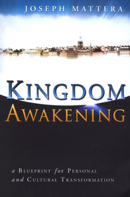 Kingdom Awakening  -     By: Joseph Mattera