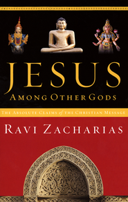 Jesus Among Other Gods Softcover  -              By: Ravi Zacharias