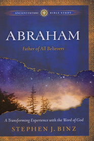 Abraham: Father of All Believers  -     By: Stephen J. Binz