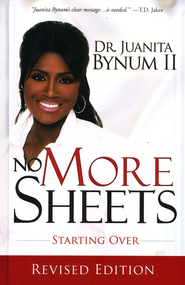 No More Sheets: Starting Over  -     By: Juanita Bynum