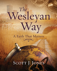 The Wesleyan Way Student Book: A Faith That Matters - eBook  -     By: Scott J. Jones