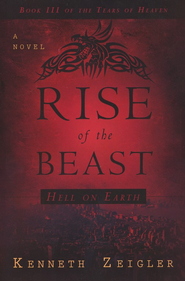 The Rise of the Beast, Tears of Heaven Series #3  - Slightly Imperfect  -     By: Kenneth Zeigler