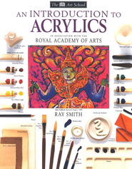 An Introduction to Acrylics   -     By: Ray Smith