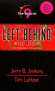 The Search, Left Behind: The Kids #9   -     By: Tim LaHaye, Jerry B. Jenkins
