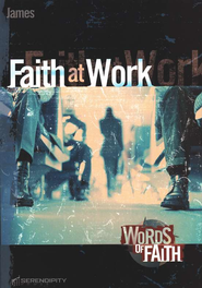 James: Faith at Work Serendipity Studies  -