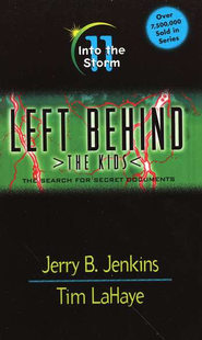 Into the Storm, Left Behind: The Kids #11   -     By: Tim LaHaye, Jerry B. Jenkins