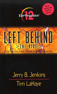Earthquake! Left Behind: The Kids #12   -     By: Tim LaHaye, Jerry B. Jenkins