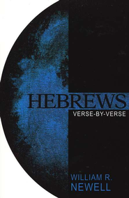 Hebrews: Verse by Verse   -     By: William R. Newell