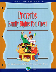 Proverbs, Family Night Tool Chest   -     By: Jim Weidmann, Del Van Essen, Kurt Bruner