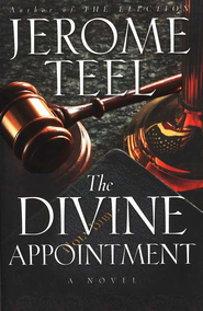 The Divine Appointment  -     By: Jerome Teel