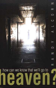How Can We Know That We'll Go to Heaven? Tracts, 25     -