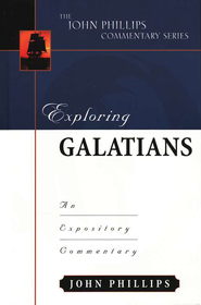 Galatians: The John Phillips Commentary Series  -     By: John Phillips