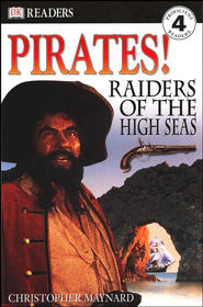 Eyewitness Readers, Level 4: Pirates! Raiders of the High Seas   -     By: Christopher Maynard
